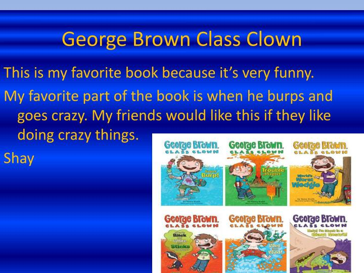 George Brown Class Clown