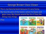 george brown class clown