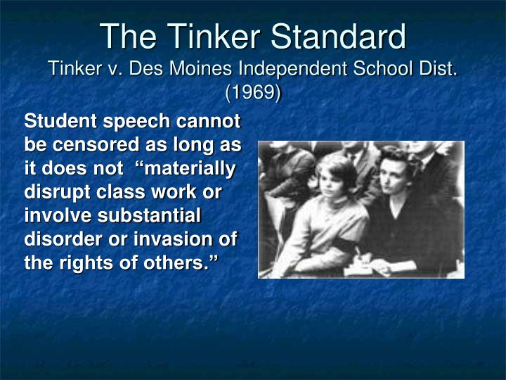 The tinker standard tinker v des moines independent school dist 1969