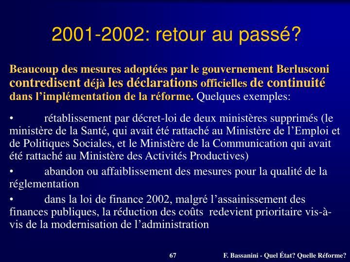 2001-2002: retour au passé?