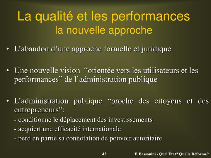 La qualité et les performances