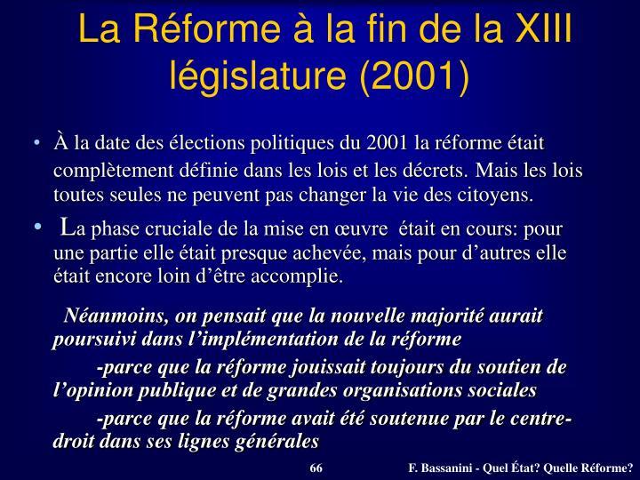La Réforme à la fin de la XIII législature (2001)