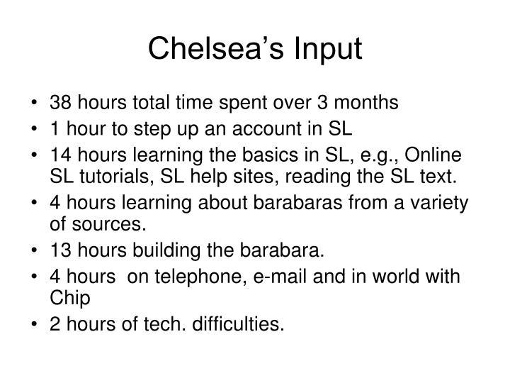 Chelsea's Input