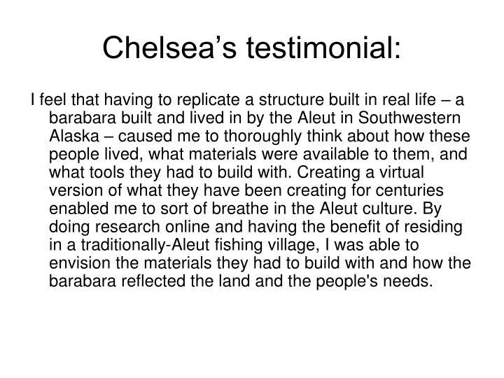 Chelsea's testimonial: