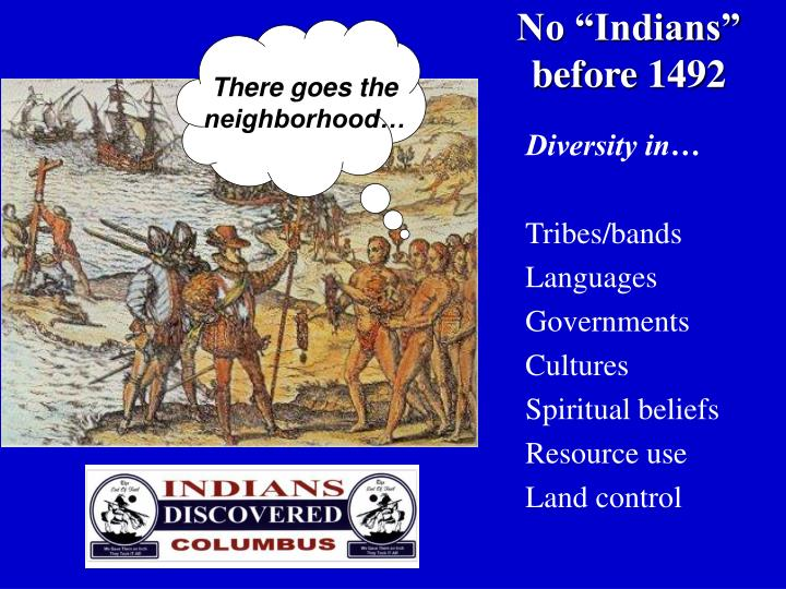 No indians before 1492