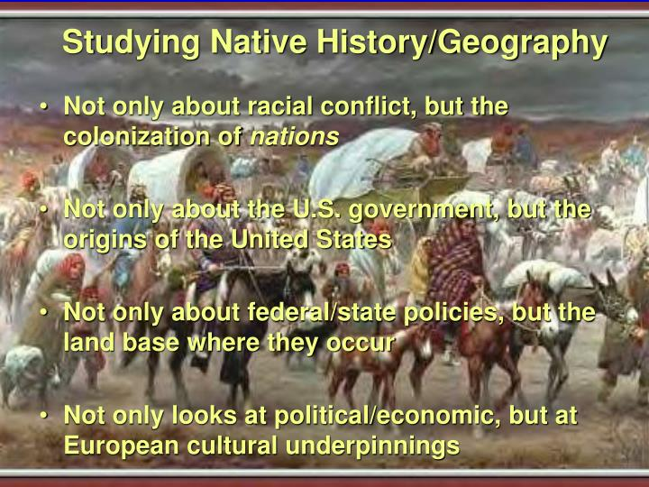 Studying Native History/Geography