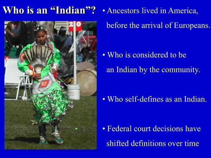 Ancestors lived in America,