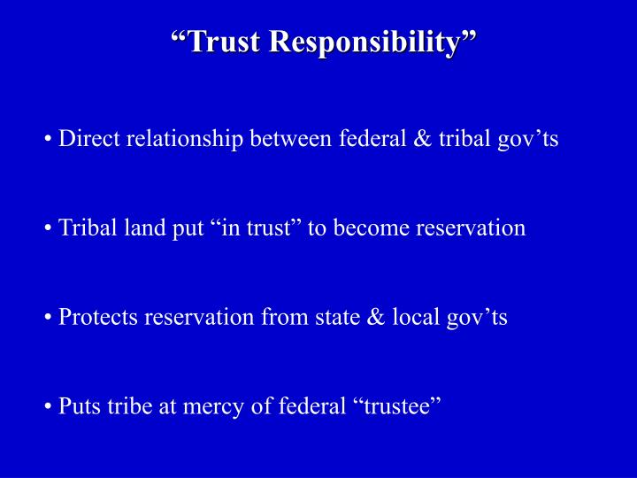 """Trust Responsibility"""