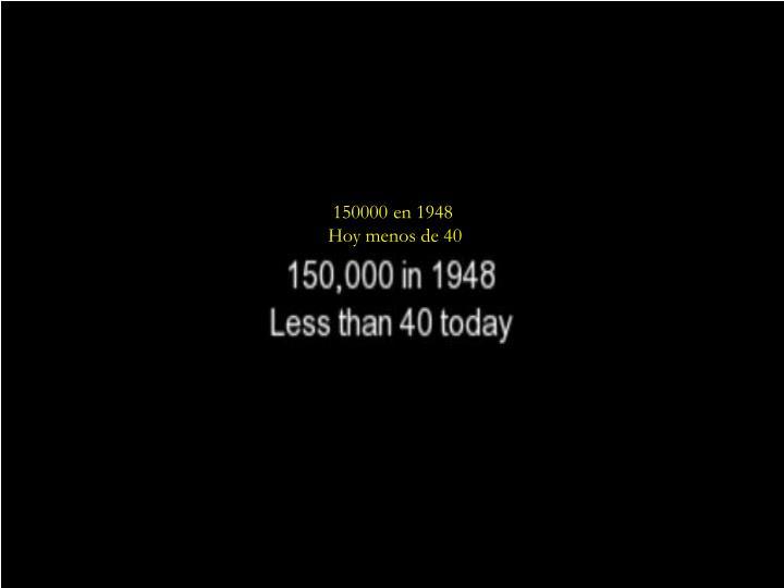 150000 en 1948