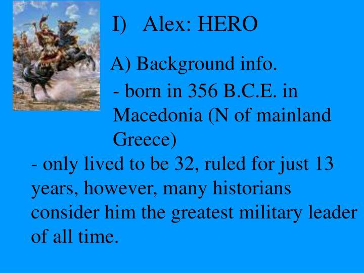 I)   Alex: HERO