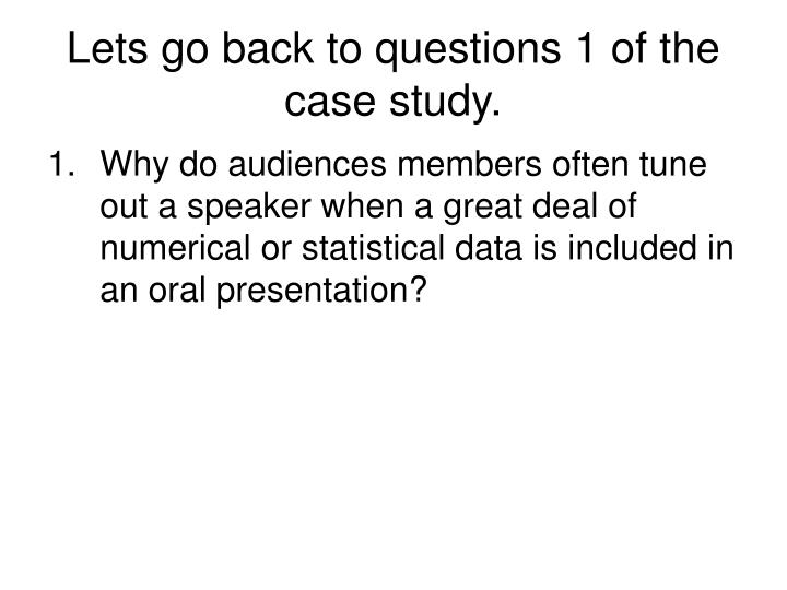 Lets go back to questions 1 of the case study.