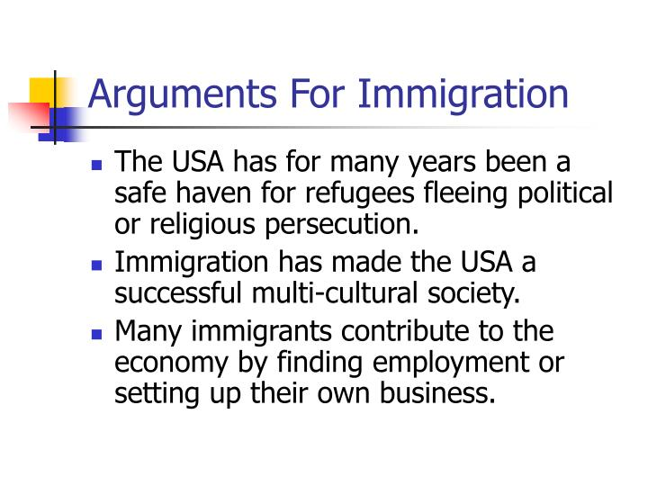 Arguments For Immigration