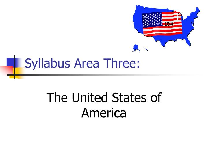 Syllabus area three