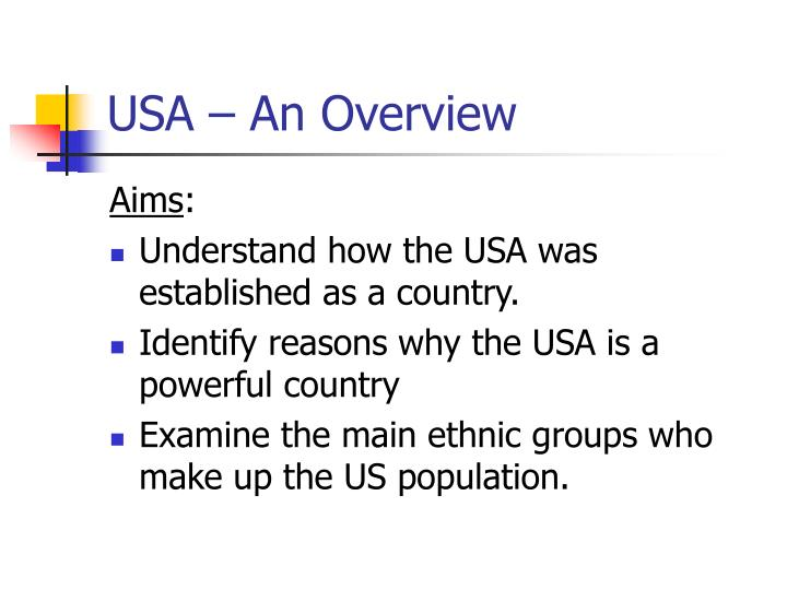 USA – An Overview