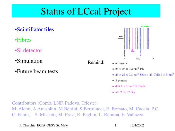 Status of lccal project