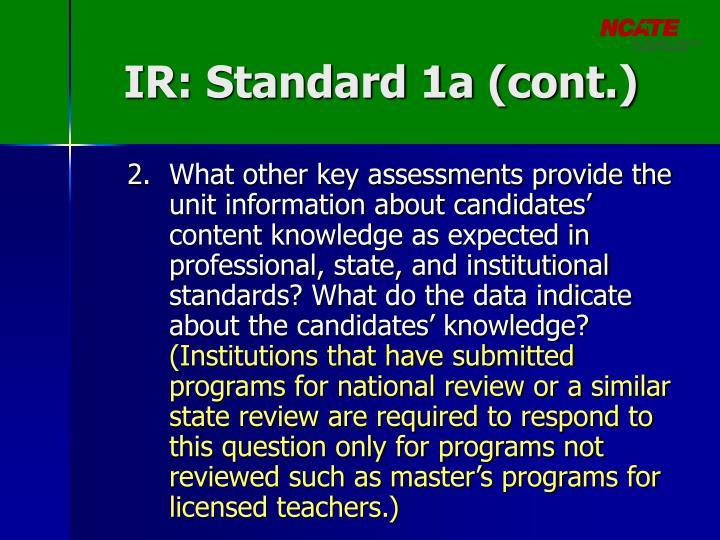 IR: Standard 1a (cont.)