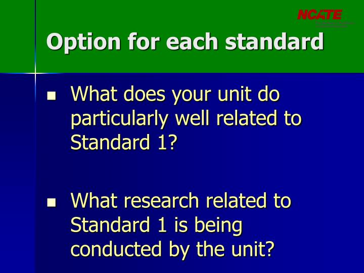 Option for each standard