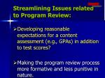 streamlining issues related to program review