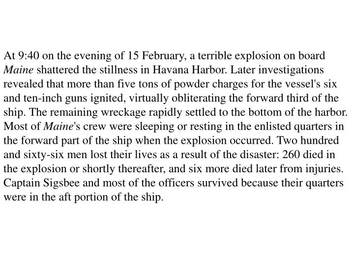 At 9:40 on the evening of 15 February, a terrible explosion on board