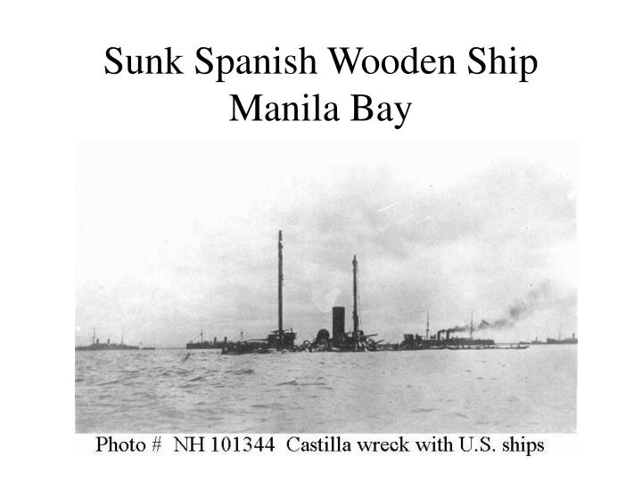 Sunk Spanish Wooden Ship Manila Bay