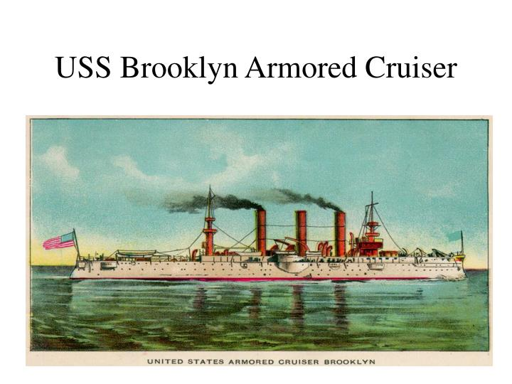 USS Brooklyn Armored Cruiser