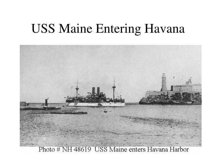 USS Maine Entering Havana