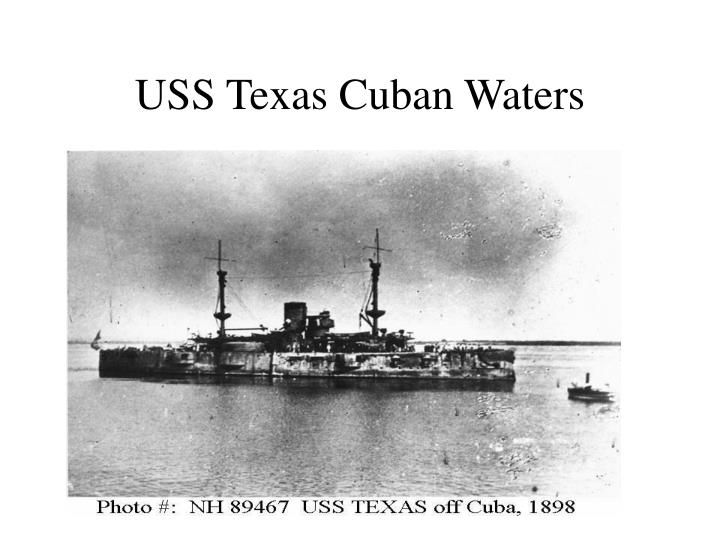 USS Texas Cuban Waters