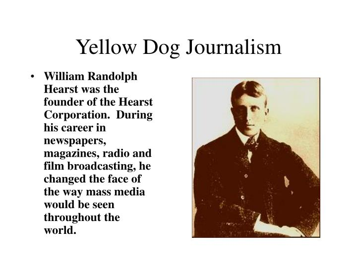 Yellow Dog Journalism