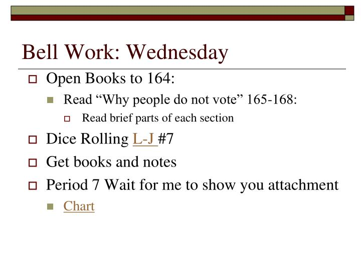 Bell Work: Wednesday