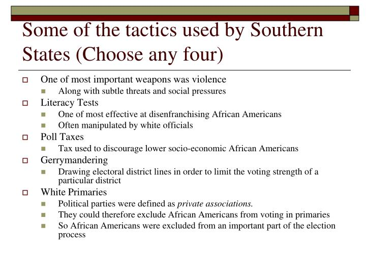 Some of the tactics used by Southern States (Choose any four)