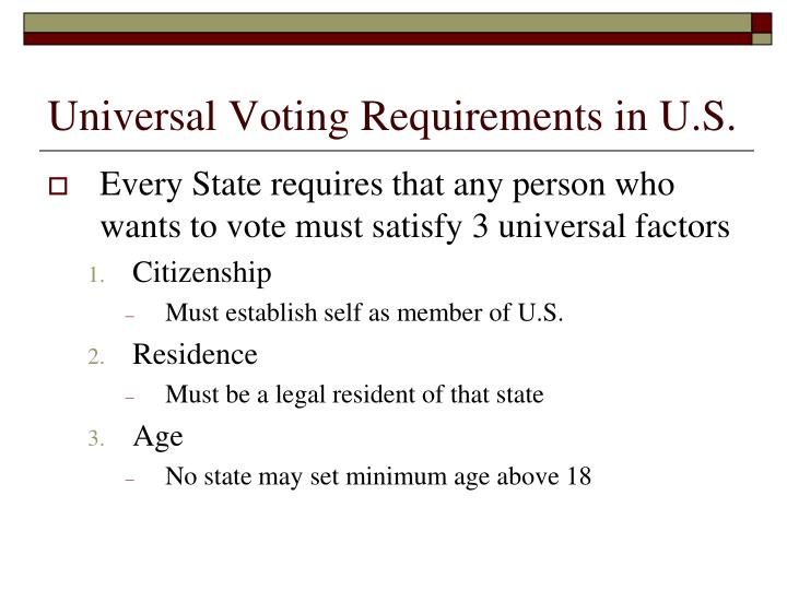 Universal Voting Requirements in U.S.
