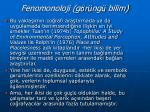 fenomonoloji g r ng bilim3