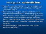 varolu uluk existentialism