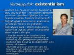 varolu uluk existentialism1