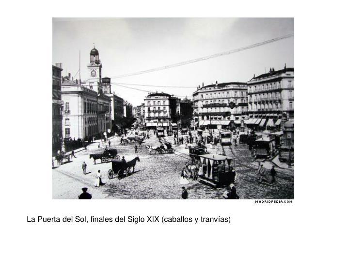 La Puerta del Sol, finales del Siglo XIX (caballos y tranv