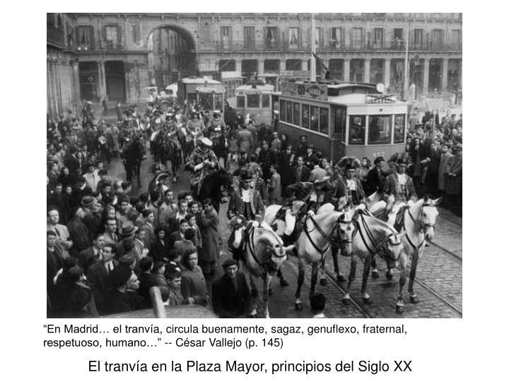 """""""En Madrid… el tranv"""