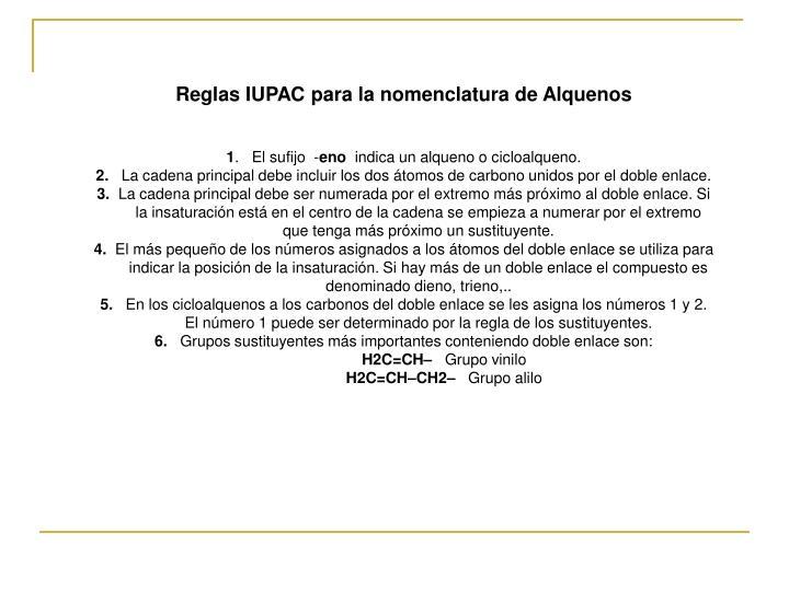Reglas IUPAC para la nomenclatura de Alquenos