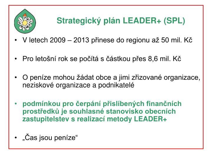 Strategický plán LEADER+ (SPL)