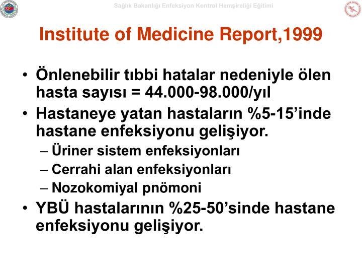 Institute of Medicine Report,1999
