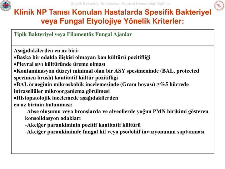 Klinik NP Tanısı Konulan Hastalarda Spesifik Bakteriyel