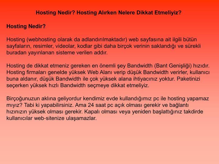 Hosting Nedir? Hosting Alırken Nelere Dikkat Etmeliyiz?