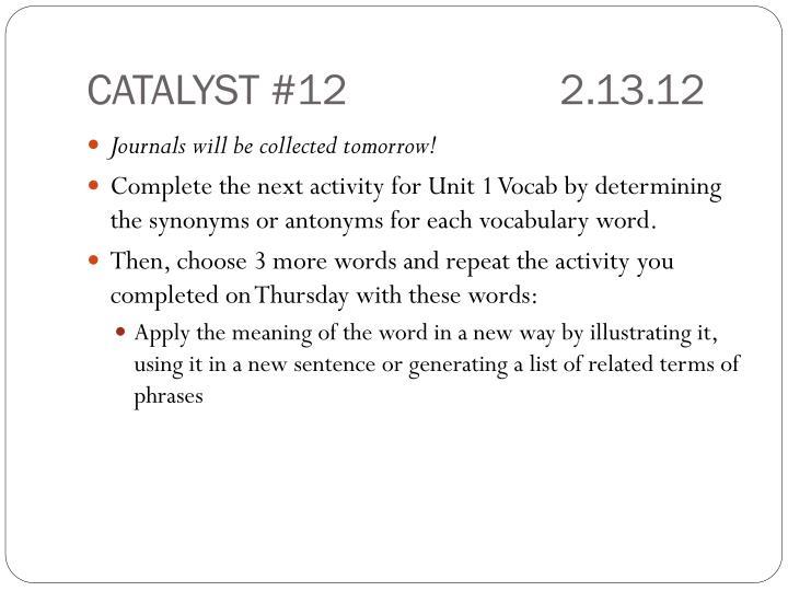 CATALYST #122.13.12