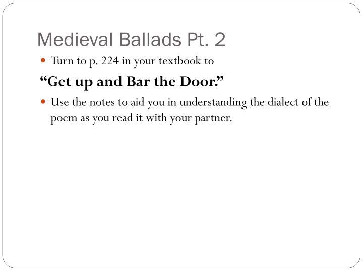 Medieval Ballads Pt. 2