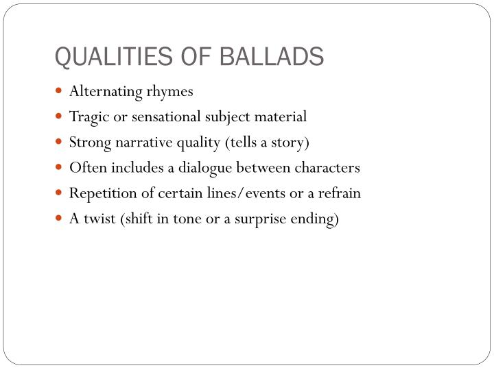 QUALITIES OF BALLADS