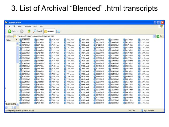 "3. List of Archival ""Blended"" .html transcripts"