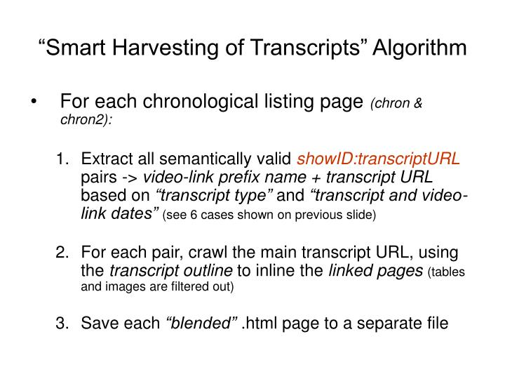 """Smart Harvesting of Transcripts"" Algorithm"
