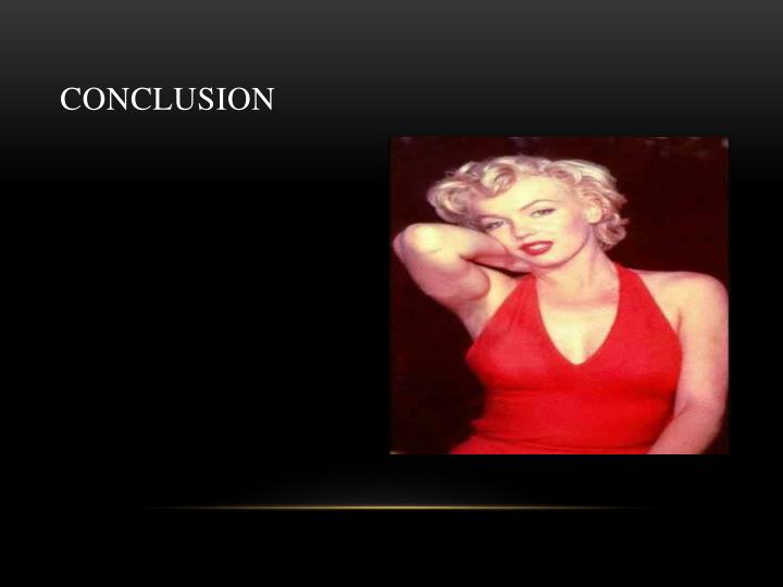 marilyn monroe thesis statement Marilyn monroe was a film actress whose seductive screen presence shot her to stardom as a sex symbol after she was mysteriously found dead of a drug overdose at the age of 36, the movie star became a beloved pop icon.