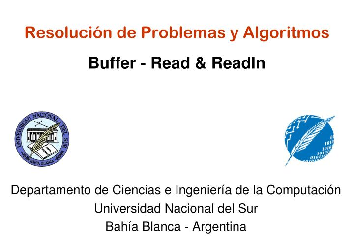 Resoluci n de problemas y algoritmos buffer read readln