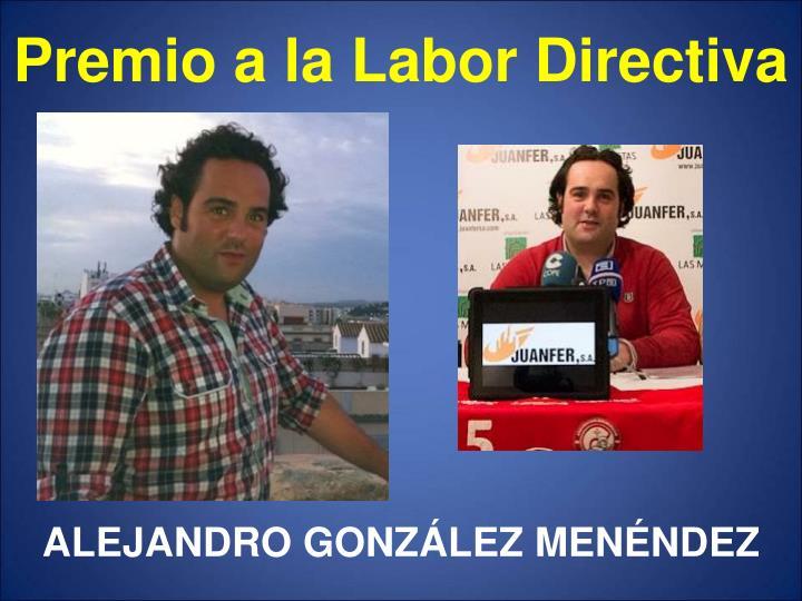 Premio a la Labor Directiva