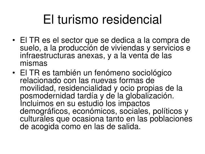 El turismo residencial